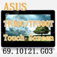 New Touch Screen Glass Digitizer Replacement For Asus Eee Pad Transformer TF300 TF300T Version G.03